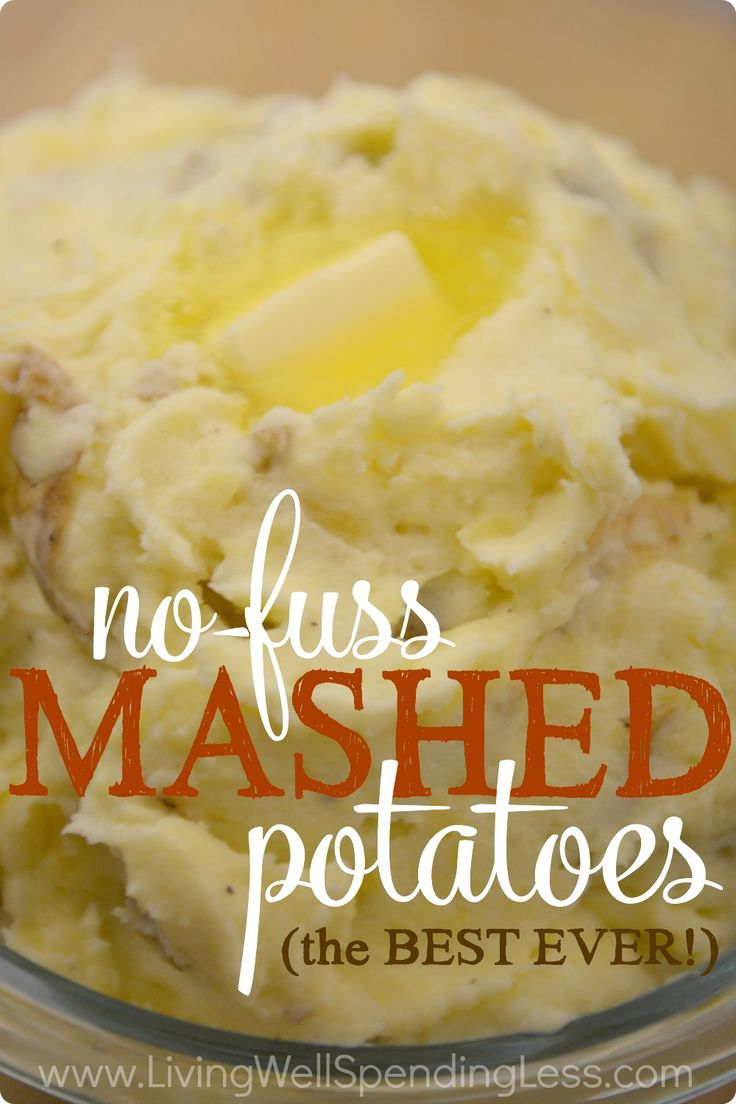Think homemade mashed potatoes are too much work?  Think again my friends.  These mouthwatering potatoes are practically perfect
