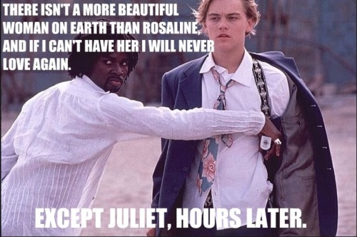 17 Best Images About Romeo And Juliet Memes On Pinterest