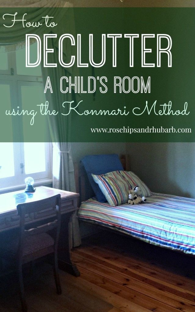 Decluttering a Child's Room Using the Konmari Method – Rosehips and Rhubarb