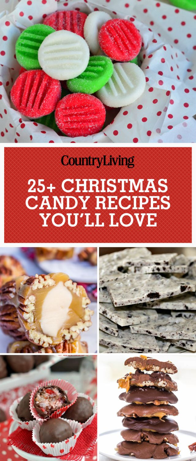 40 Christmas Candy Recipes That Will Make Your December