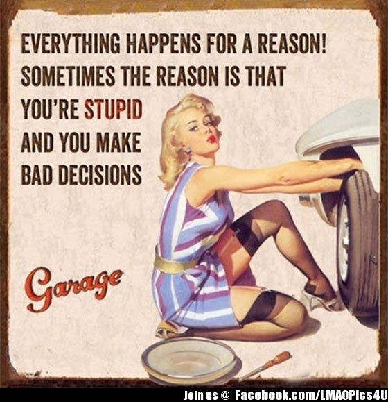 Everything happens for a reason funny pictures meme jokes