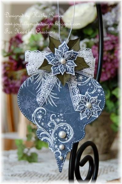 Heartfelt Creations Ornaments And Paper Crafts On Pinterest