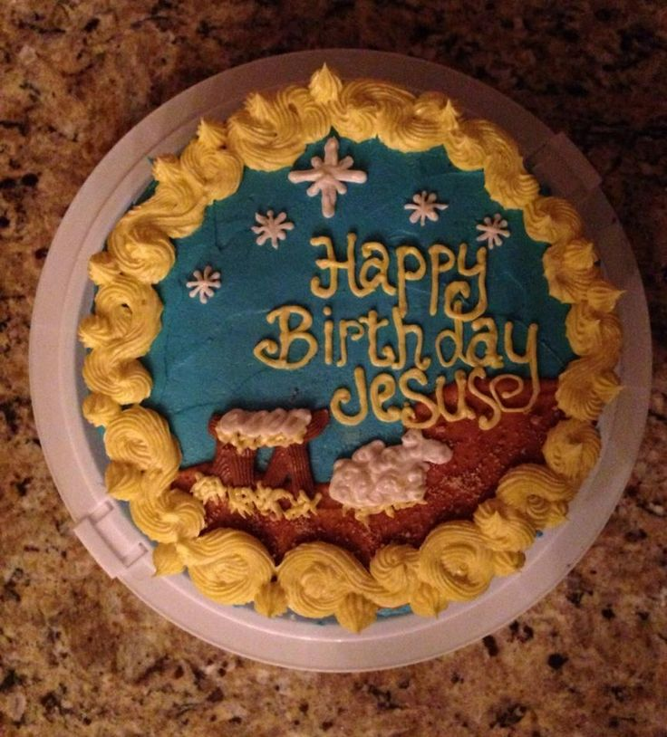 Happy Birthday Jesus cake Stuff I've made Pinterest