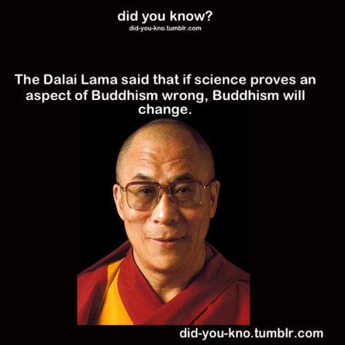 Buddhism Respects Science. I love the flexibility of Buddhism