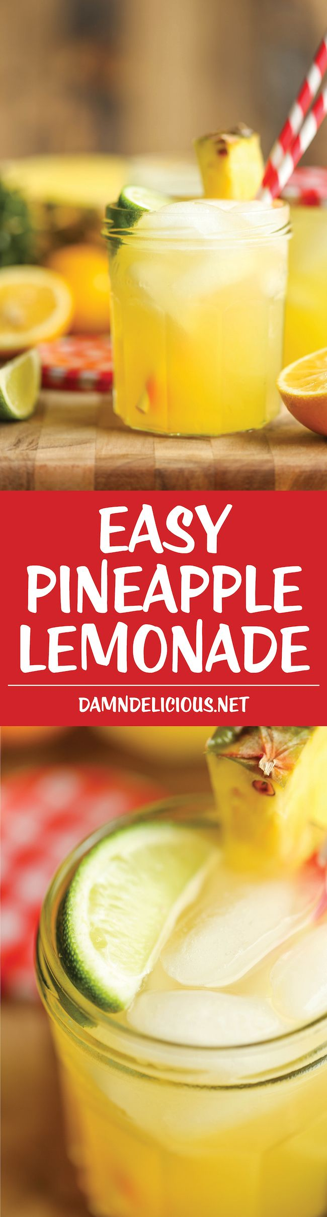 Pineapple Lemonade – So refreshing, so sweet, so tangy and just so wonderfully tropical. It's also unbelievably easy to whip up!