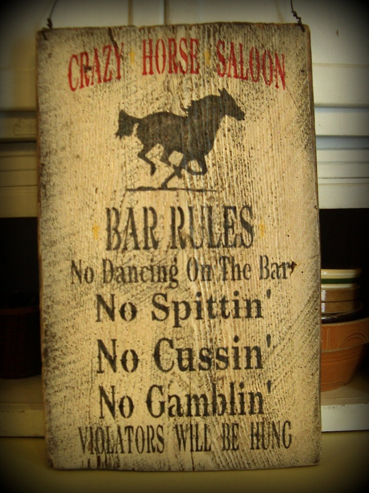 Hand Painted Primitive Rustic Crazy Horse Saloon Bar Rules Upcycled Barn Wood Sign Game