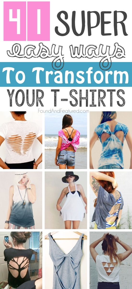 Incredibly easy ways to transform t-shirts. Love these for summer! Easy enough for anyone to do. DIY f