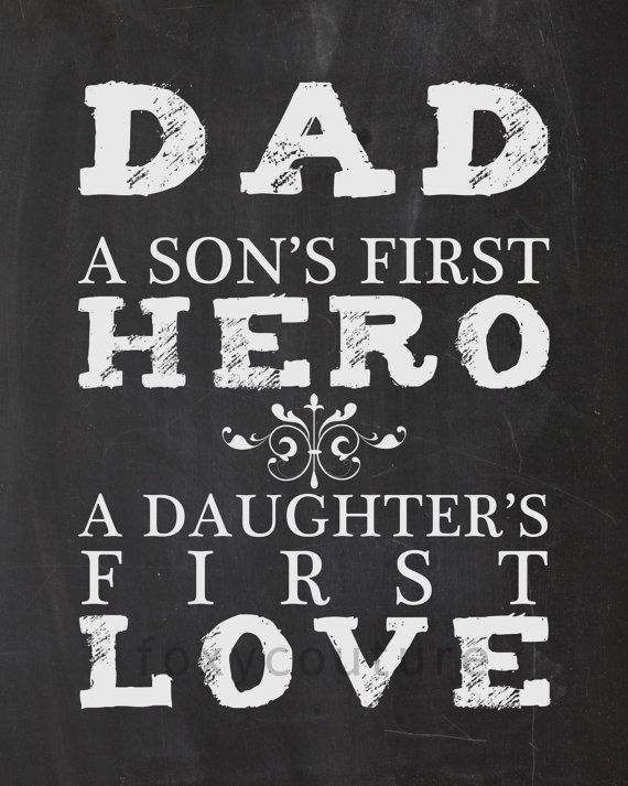 Download DAD A Son's First Hero A Daughter First Love by ...