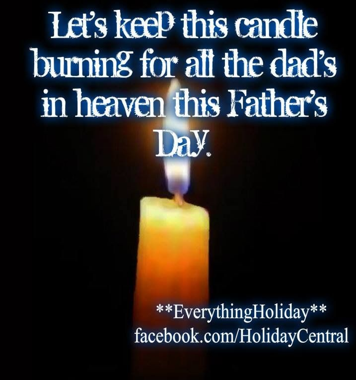 All The Dads In Heaven On Fathers Day Favorite