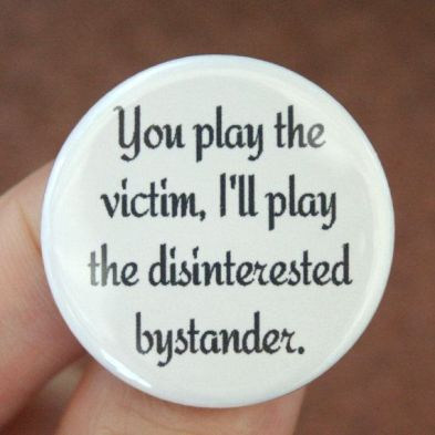 Image result for self victimization quotes