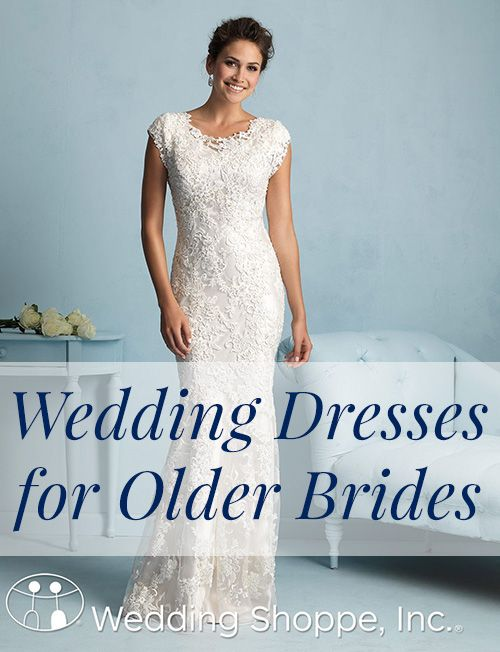 16 Wedding Dresses For Older Brides Member Board Bride