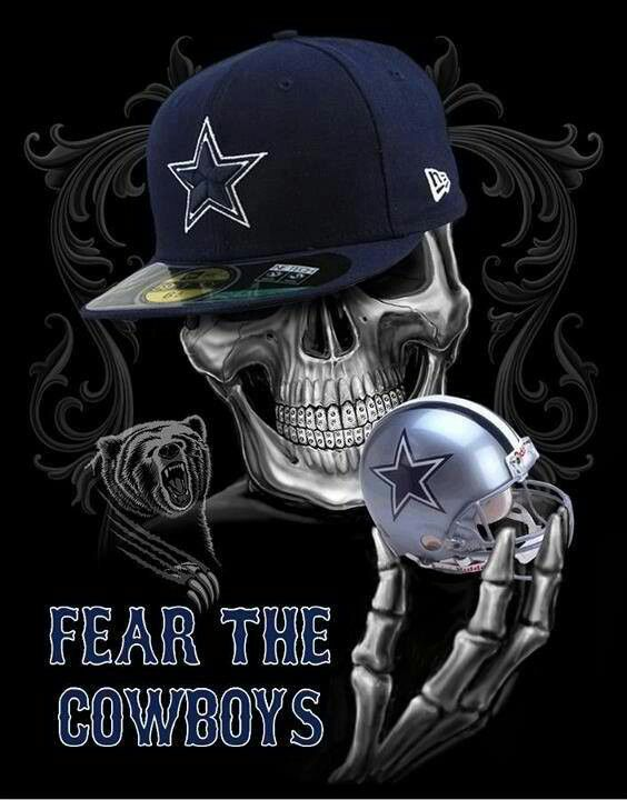 Fear The Cowboys Dallas Cowboys Pinterest Cowboys