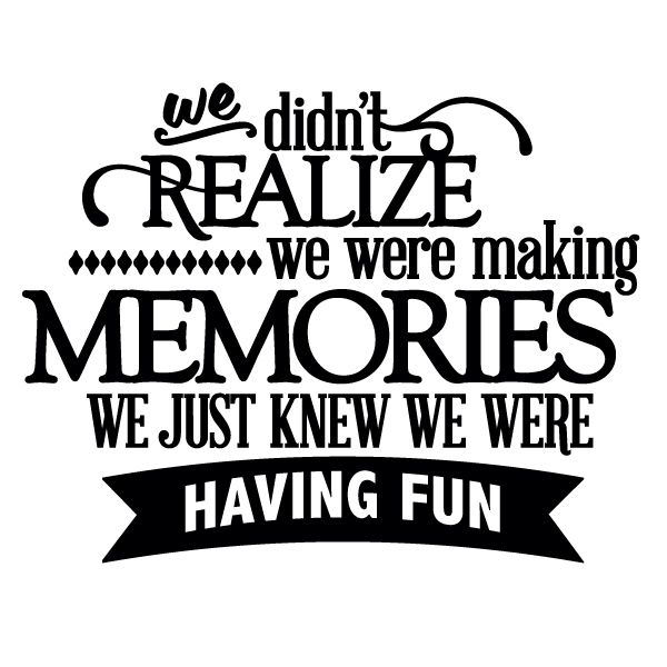 Download We Didn't Realize We Were Making Memories - Thumbnail ...