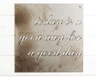Good Day Metal Signs And Fixer Upper On Pinterest
