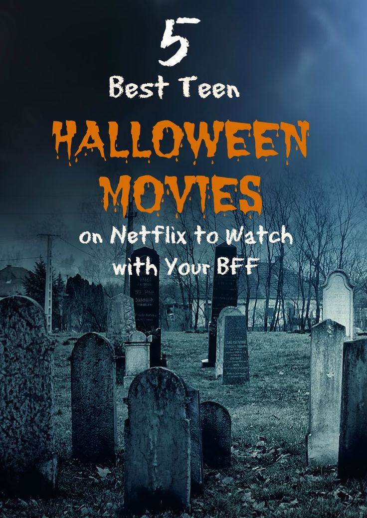 5 Best Teen Halloween Movies on Netflix to Watch with Your