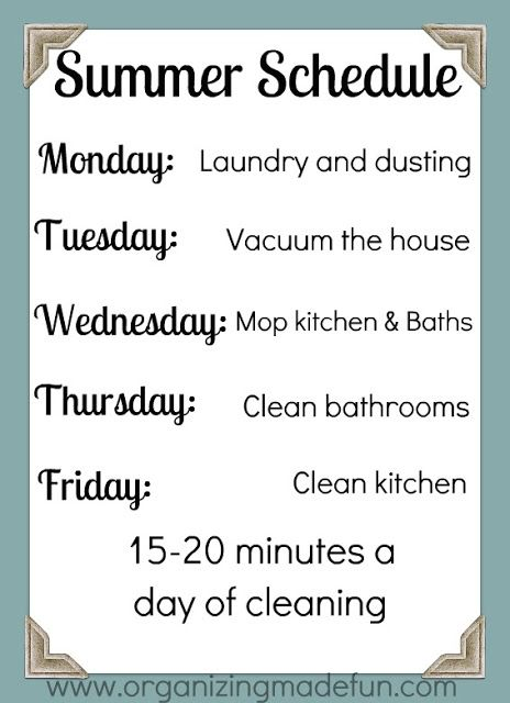Clean It Up Summer House Cleaning Schedule Organizing Tips Pinterest Summer Summer