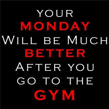Image result for monday go to the gym