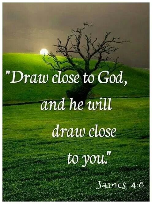 I Will Draw Close To God Because He Is My Savior And