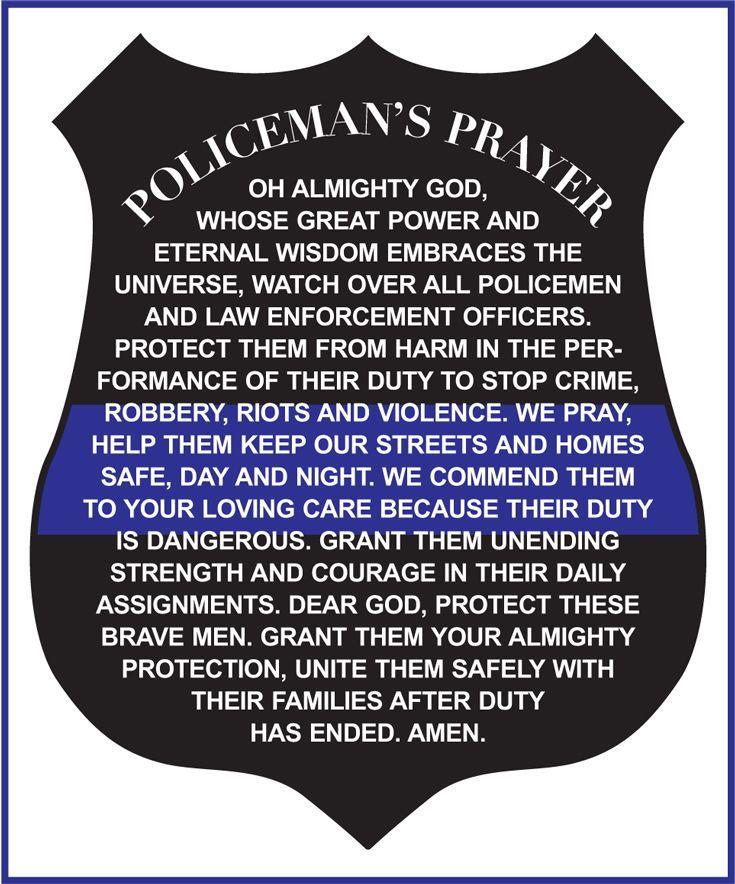 Police Officer's Prayer … Law Enforcement Pinterest