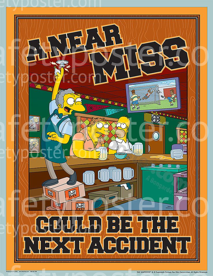 Accident Reporting Safety Posters Simpsons A Near Miss