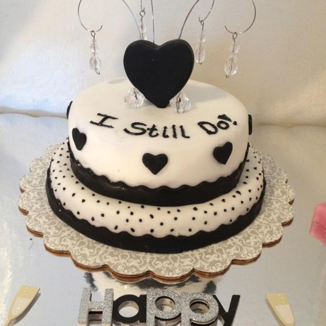 "Anniversary cake ""I still do"" is very cute anniversary"