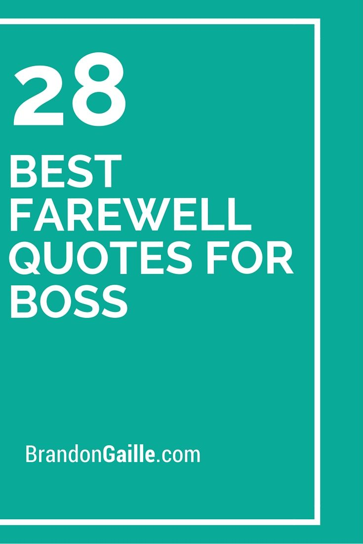 28 best farewell quotes for boss farewell quotes boss