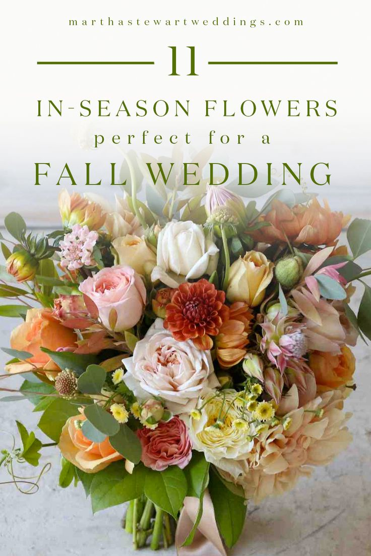 11 InSeason Flowers Perfect for a Fall Wedding Martha