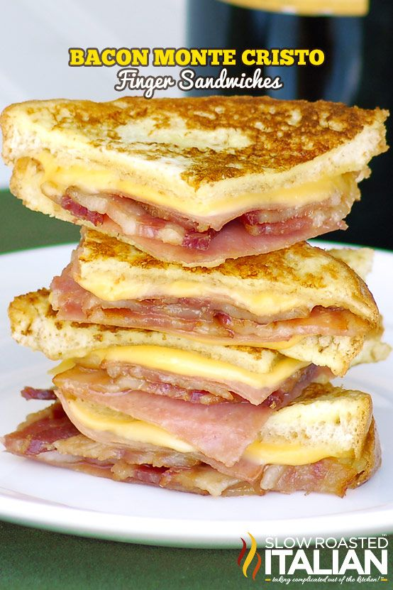 Bacon Monte Cristo Finger Sandwiches.  These look incredible and I cant wait to try them.   This is not vegan!! But, if youre