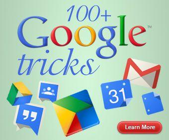 100+ Google Tricks for Teachers