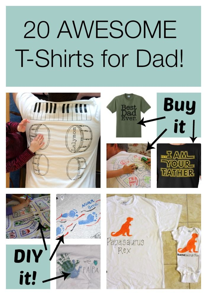 Gift Ideas For Dad 20 Father's Day TShirts to DIY or BUY