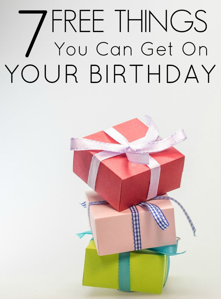 7 free things you can get on your birthday free things