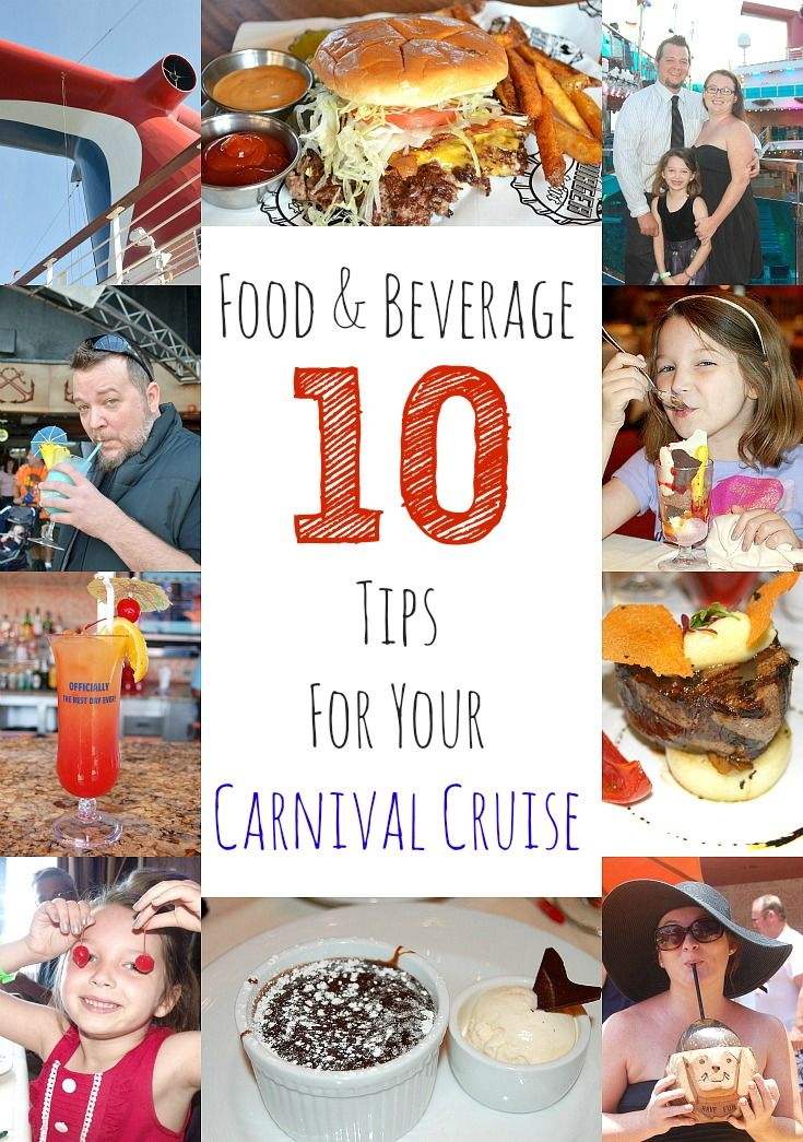 10 Food & Beverage Tips For Your Carnival Cruise Drinks