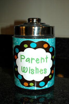 Parent Wish Jar At Back To School Night Leave Out Slips And Have Parents Jot Down Their Hopes For Child The