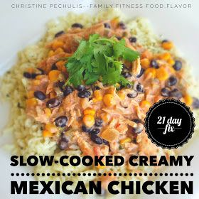 Family. Fitness. Food. Flavor. : 21 Day Fix Recipe: Slow-Cooker Creamy Mexican Chicken