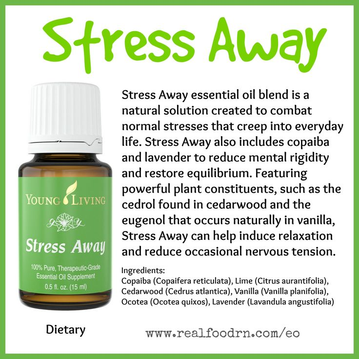 Stress Away Essential Oil If You Have A Job Or Kids Then