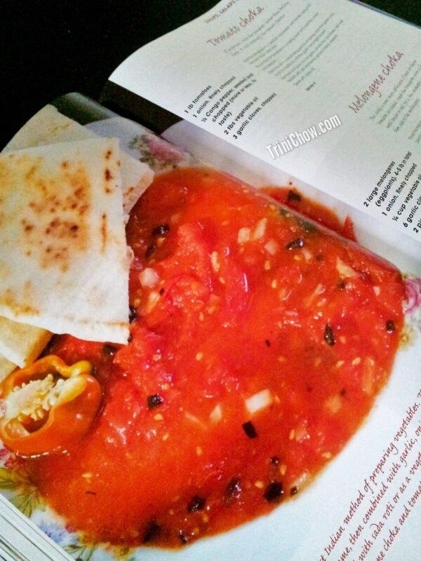 Tomato Choka Recipe from Wendy Rahamut's Curry, Callaloo