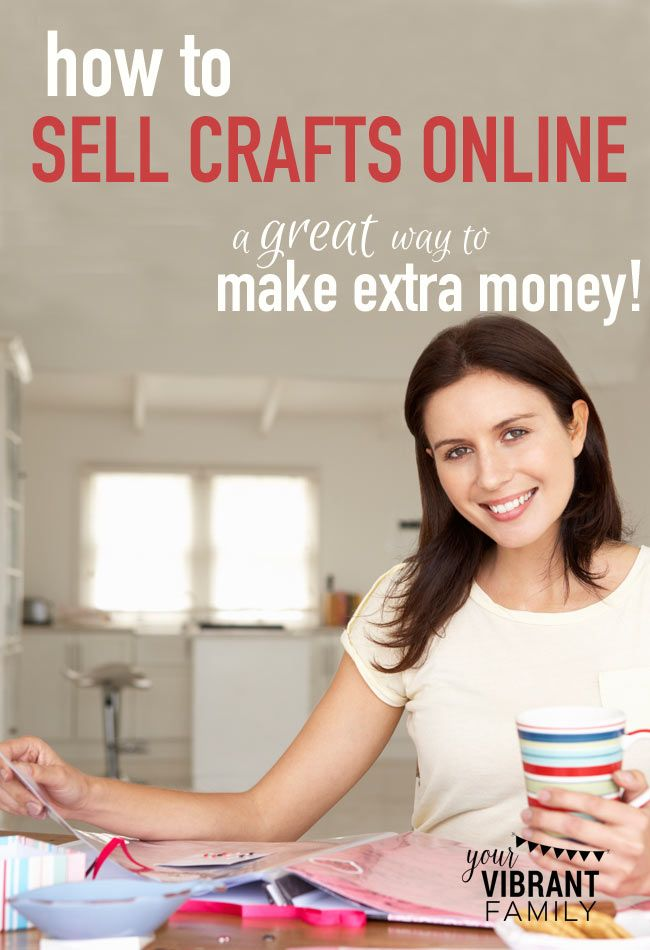 How to see crafts online! Selling your handmade crafts online is a great way to make extra money to help y