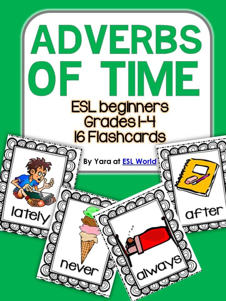 Adverbs of Time {Flashcards & a Worksheet} Student, The