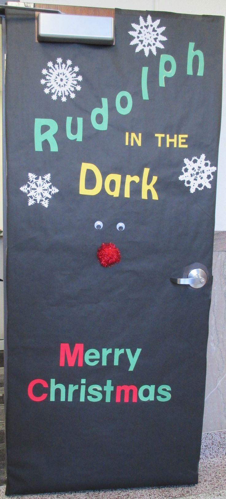 Rudolph In The Dark Door School Stuff Pinterest Dark