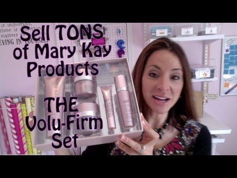 Mary Kay SECRET: How to sell the VOLU-FIRM Set