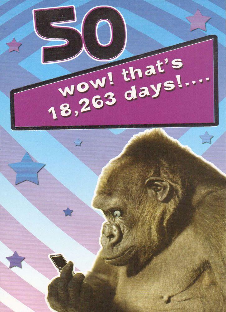 Funny / humorous 50th birthday card male / female 10 x