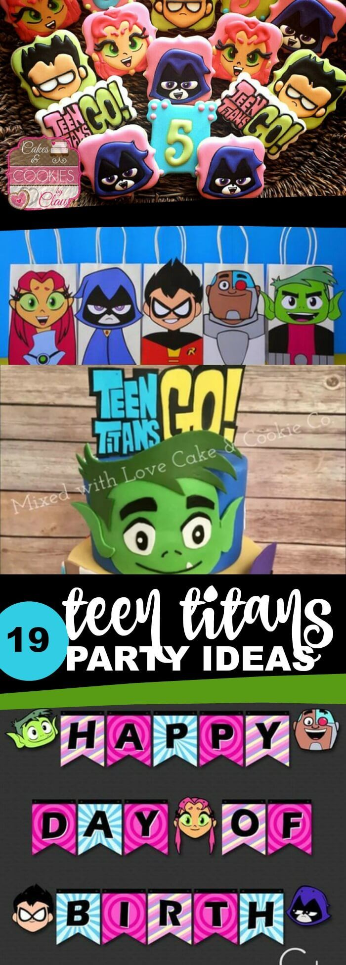 19 Awesome Teen Titans Go Birthday Party Ideas Food Game