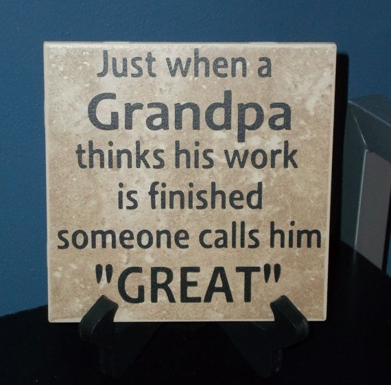 Great fathers day present for those of us who were raised by their grandparents  Great-Grandpa Decorative Tile