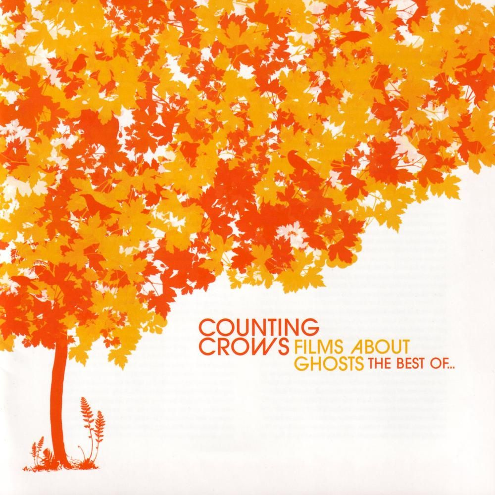 Counting Crows Films About Ghosts The Best Of Counting