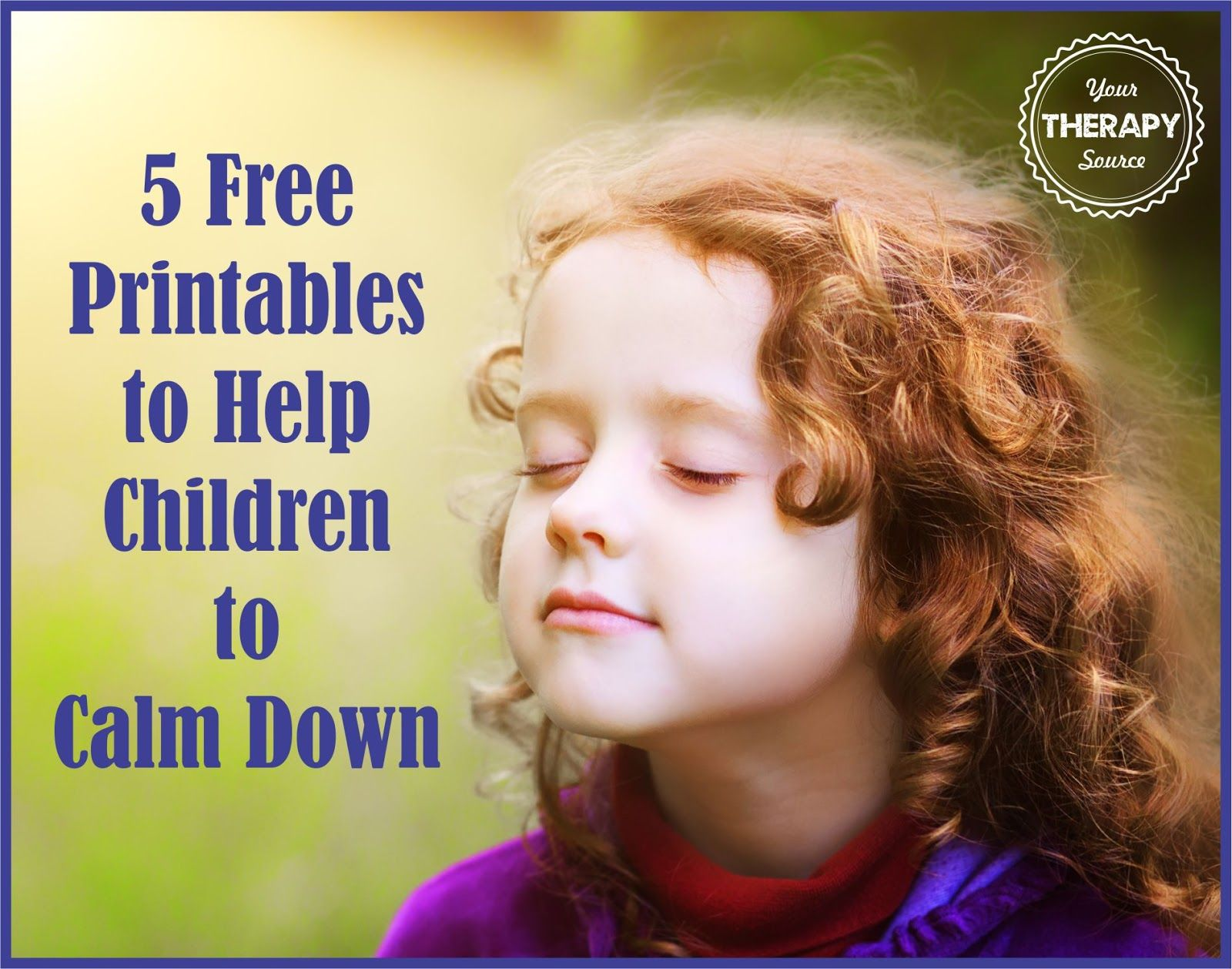 5 Free Printables To Help Children Calm Down