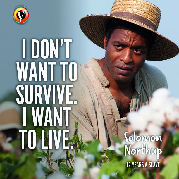 12 Years a Slave ( Solomon Northup) Chiwetel Ejiofor