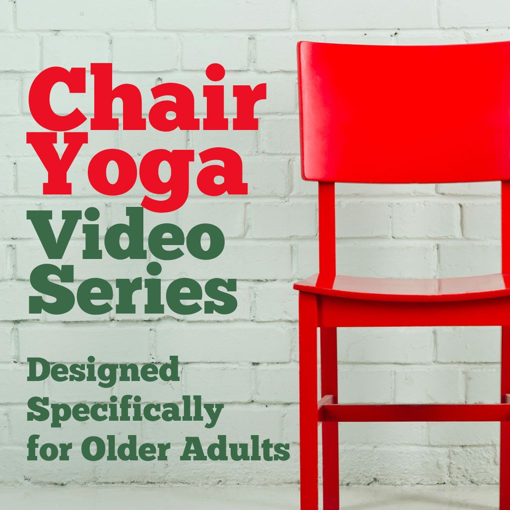 Chair Yoga For Seniors Video Series Health and Fitness