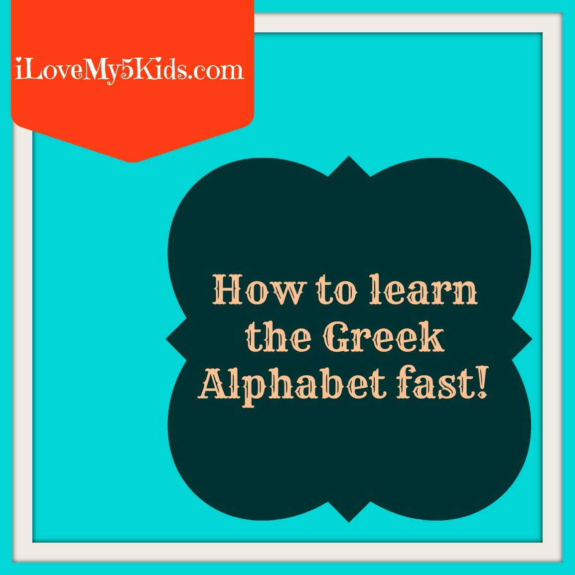 How To Learn The Greek Alphabet Fast
