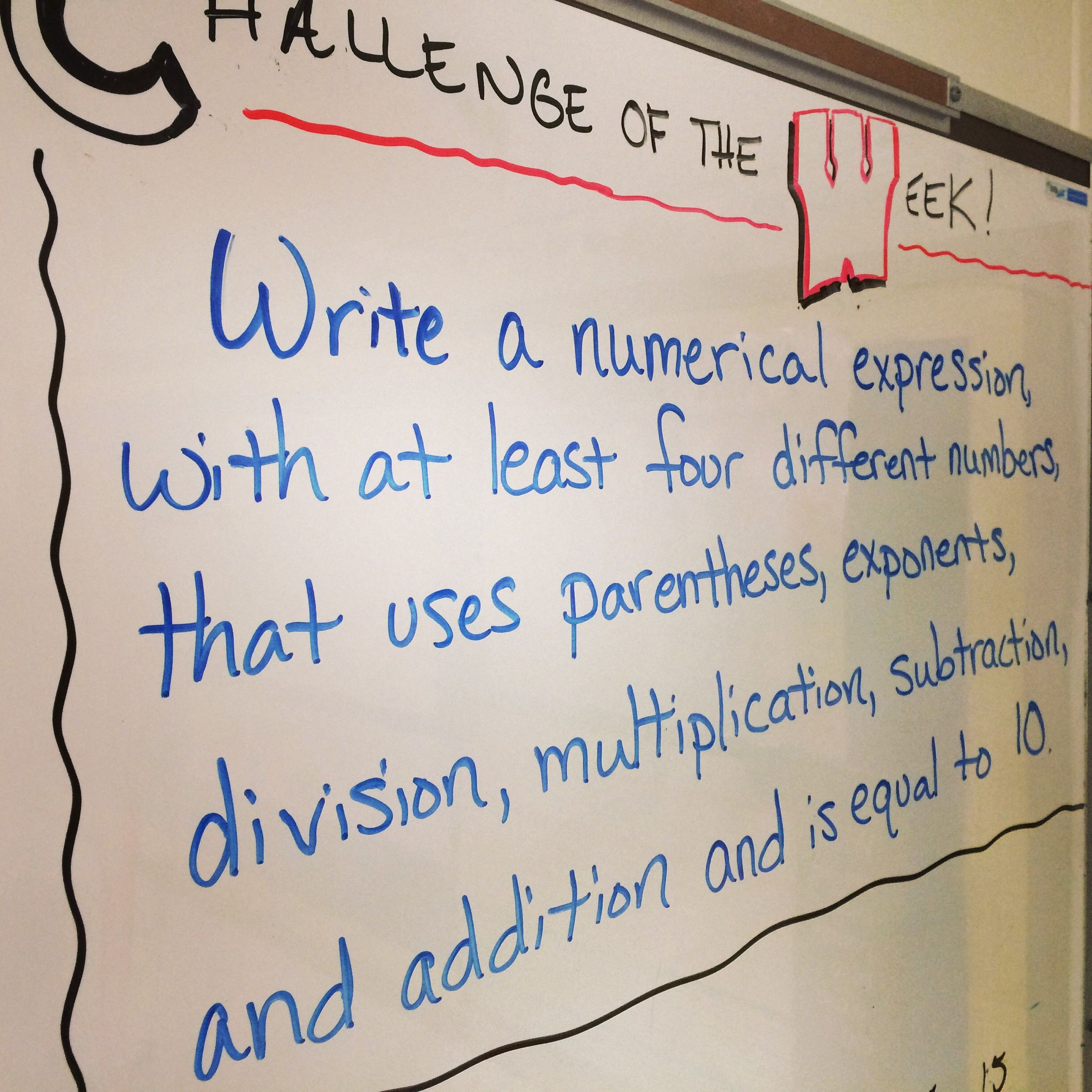 Challenge Of The Week For Our Math Class This Challenge
