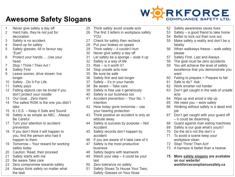 Browse through these safety slogan suggestions, and keep